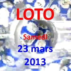 LOTO - samedi 23 mars 2013