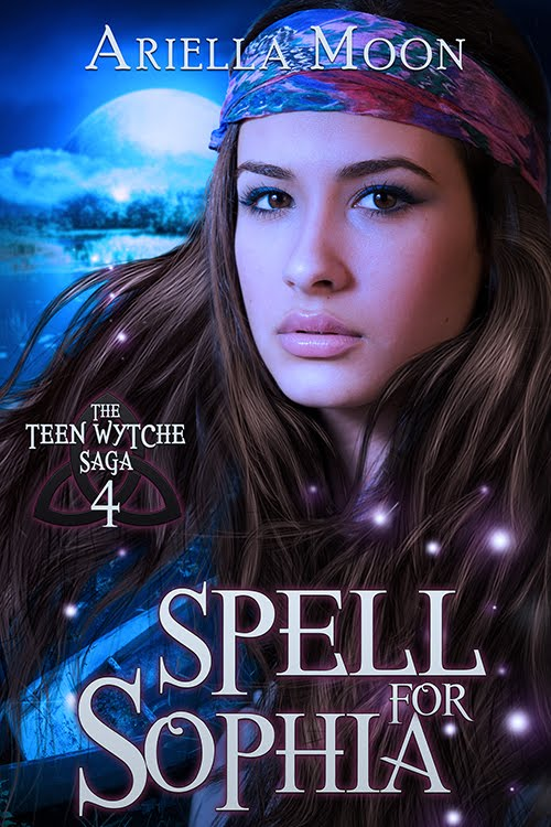 Spell For Sophia, Book 4, The Teen Wytche Saga