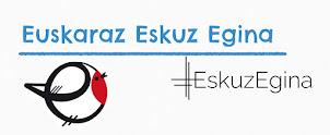 Euskaraz Eskuz Egina