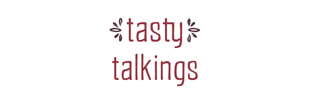 TastyTalkings [foodblog]