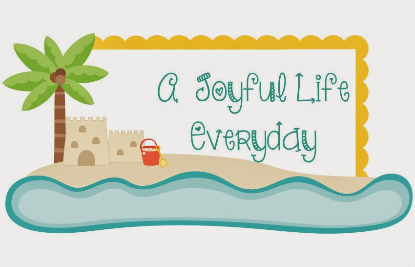 A Joyful Life Everyday