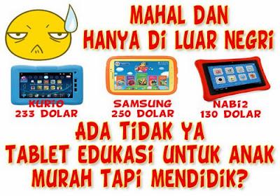 Tablet Android Murah Eduakasi untuk Anak