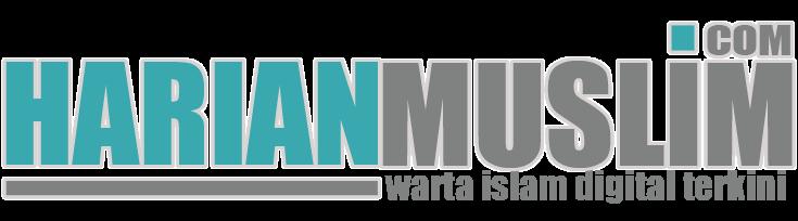 Harianmuslim.com | Warta Islam Digital Terkini