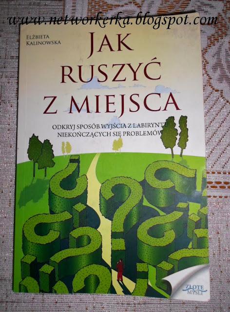 http://www.zlotemysli.pl/delgado,b/prod/6679/jak-ruszyc-z-miejsca-elzbieta-kalinowska.html