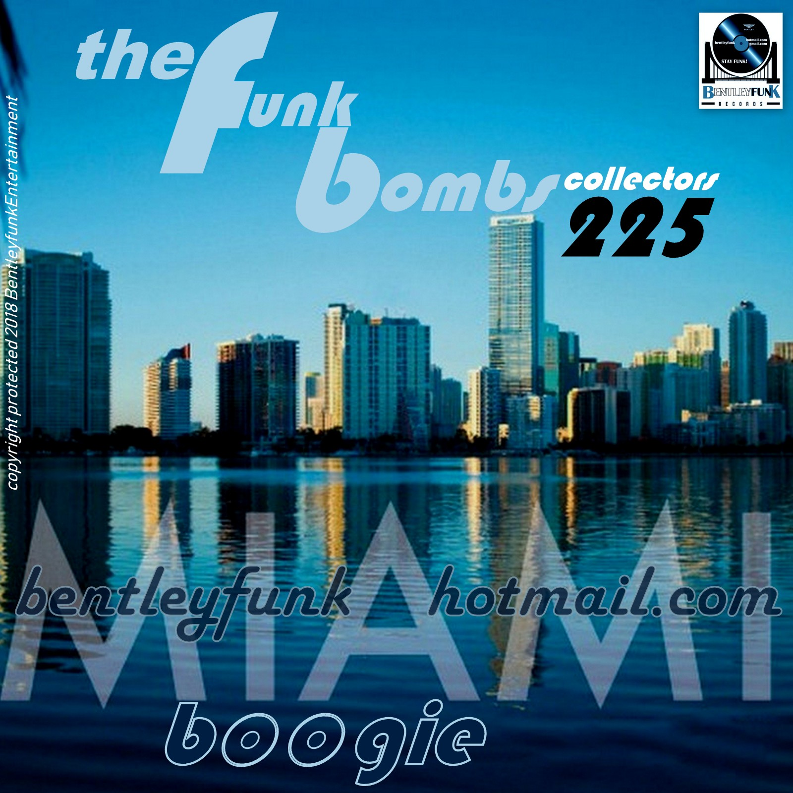 THE LATEST FUNK BOMBS EDITION 225