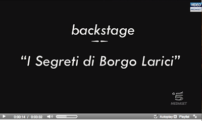 http://www.video.mediaset.it/video/fiction/backstage/426275/unocchiata-sul-set-dei-segreti-di-borgo-larici.html