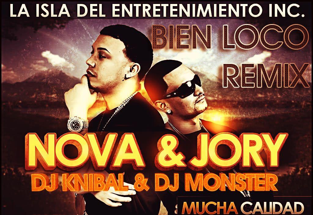 Bien Loco Nova Y Jory