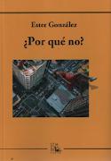 """Presentación del poemario """"¿Por qué no?"""" de Ester González con música en directo"""