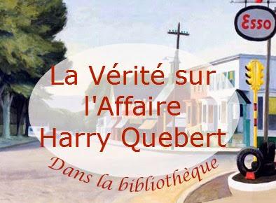 Dans la bibliothèque - La Vérité sur l'Affaire Harry Quebert de Joël Dicker