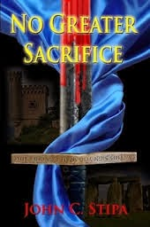 Book Review: No Greater Sacrifice by John C. Stipa