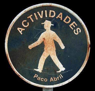 Actividades de Paco Abril