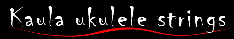 Kaula Ukulele Strings
