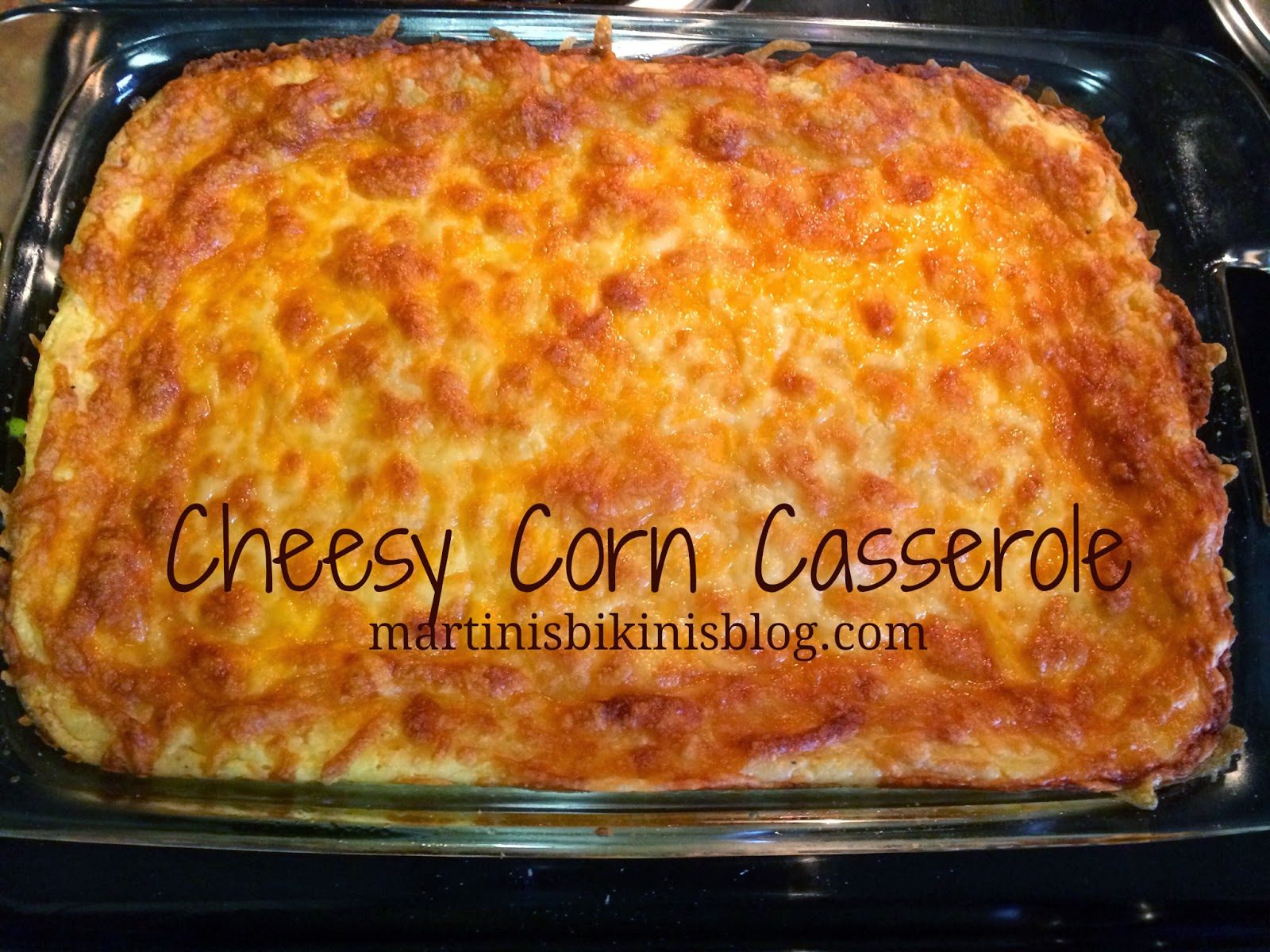 got this delicious recipe for Cheesy Corn Casserole from here thanks ...