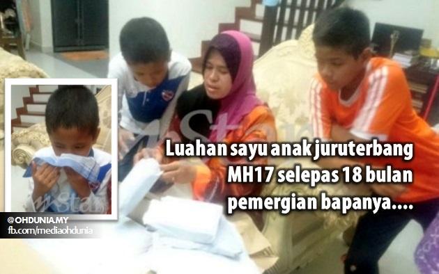 Luahan sayu anak juruterbang MH17 selepas 18 bulan pemergian bapanya