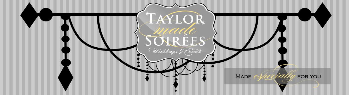 Taylor Made Soirées