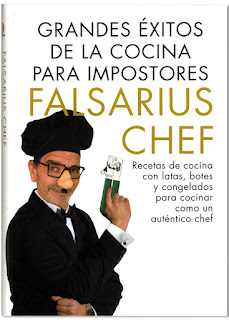 Grandes exitos de la cocina para impostores - Falsarius Chef