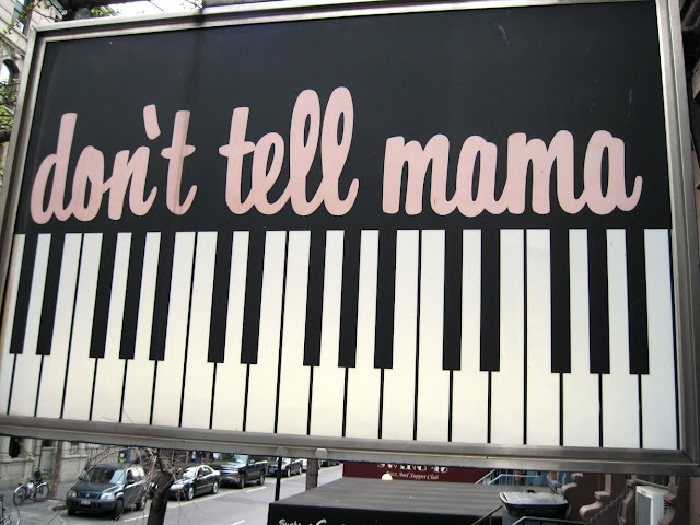 Don't Tell Mama will have listening to someone tickle the ivories while dining at this New York restaurant.