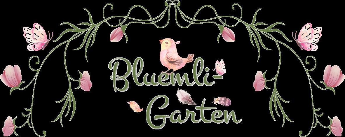 ♥♥ Bluemli-Garten ♥♥