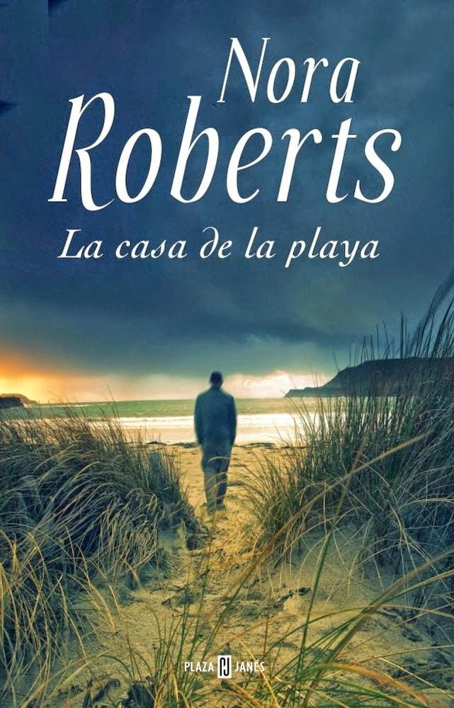 La Casa de la Playa de Nora Roberts