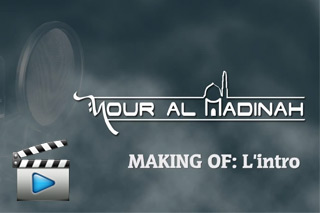 Video making of nour al madinah noor madina anasheed madih sawt