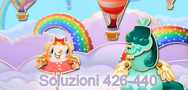 Candy Crush Saga soluzione livelli 426 a 440