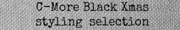 C-More Black Xmas trend