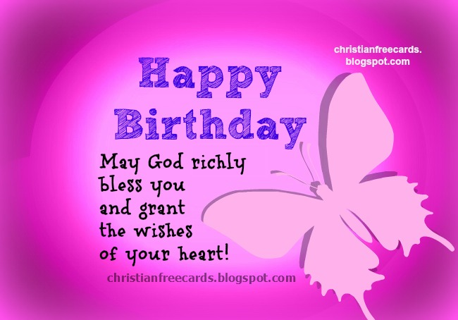 Nice and Happy Birthday. God bless you. Free christian birthday cards ...