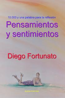¡GRATIS!... Versión digital en español de PENSAMIENTOS Y SENTIMIENTOS…Reflexiones, máximas, adagios