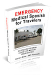 EMERGENCY MEDICAL SPANISH - For Travelers and Expats
