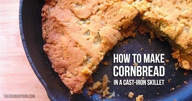 How to Make Cornbread in a Cast-Iron Skillet