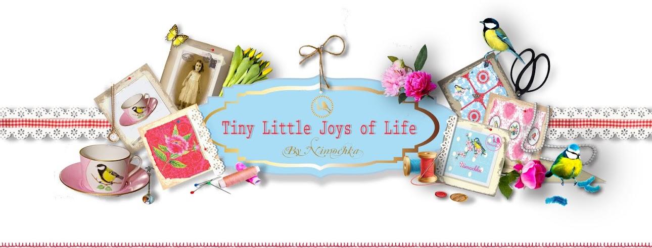 Tiny Little joys of life