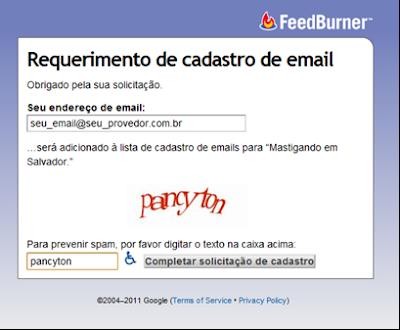 Informe seu endereço de email para se cadastrar nos Feeds RSS por email