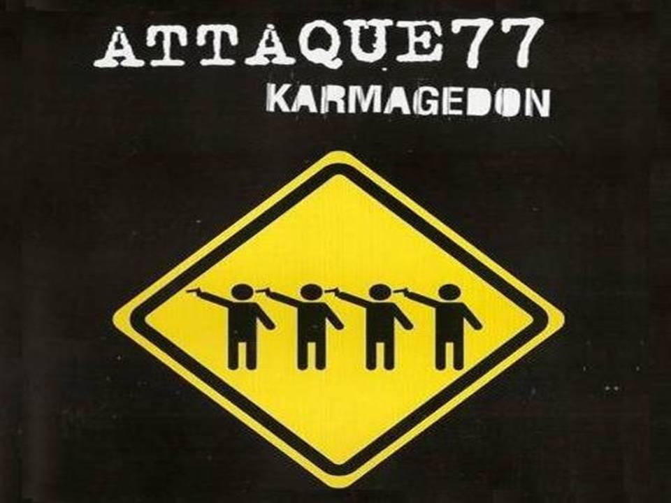 Karmagedón Álbum en Vivo De Attaque 77