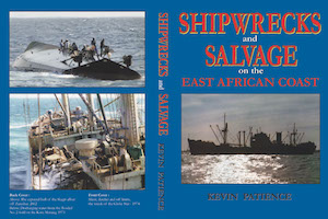 Shipwrecks & Salvage on the East African Coast