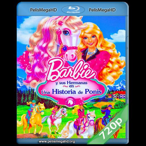 BARBIE Y SUS HERMANAS EN UNA AVENTURA DE PONIS (2013) 720P HD MKV ESPAÑOL LATINO