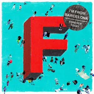 I'm From Barcelona – Forever Today