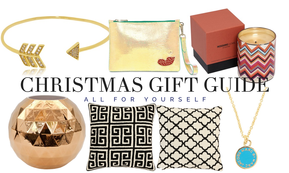 Christmas gift guide: All for yourself