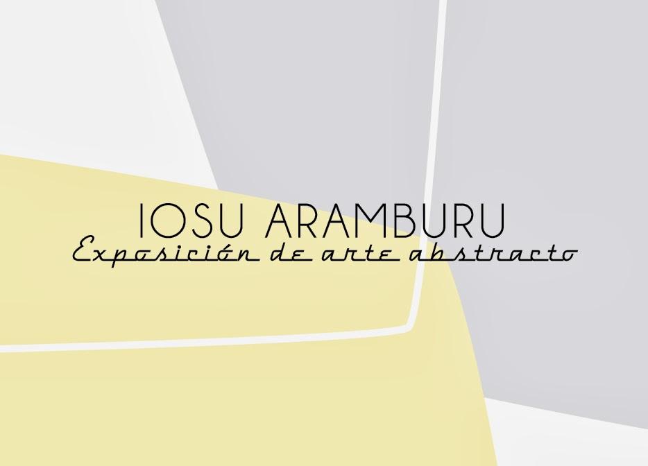 Exposición de arte abstracto - Iosu Aramburu (Galería L'imaginaire)