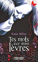 http://lire-relire.blogspot.fr/2014/04/tes-mots-sur-mes-levres-de-katja-millay.html