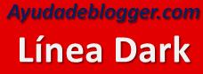 Ayudadeblogger: Linea Dark