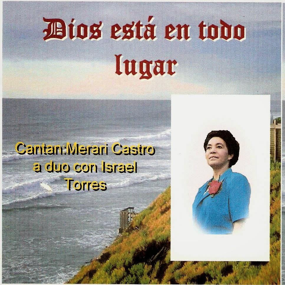 Merari Castro e Israel Torres-Dios Está En Todo Lugar-