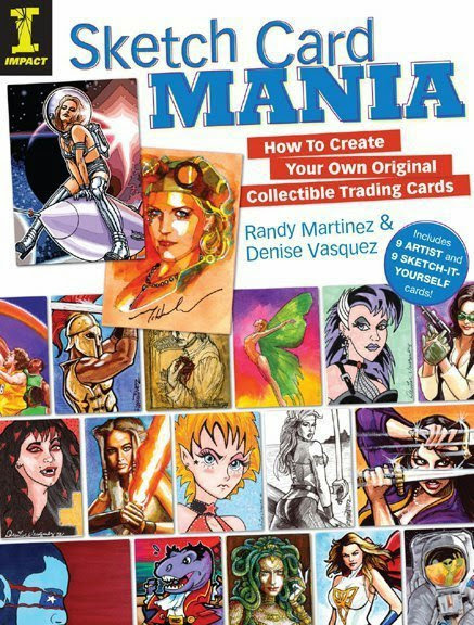 Sketch Card Mania by Denise Vasquez & Randy Martinez