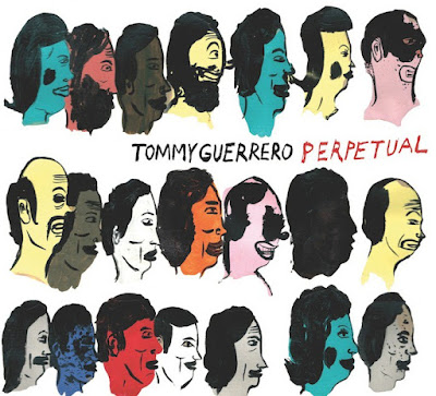 tommy-guerrero-perpetual-700x636 Tommy Guerrero – Perpetual [8.0]