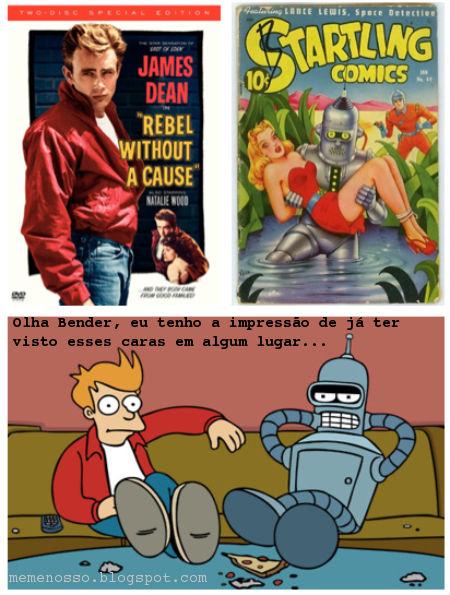 """Bender, fry, James Jean e um robo de um gibi antigo( starling comics) """"olha Bender, eu tenho a impressao de ja ter visto esses caras em algum lugar."""