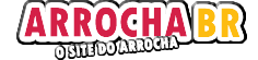 Arrochabr ~ Seu Site Oficial do Arrocha