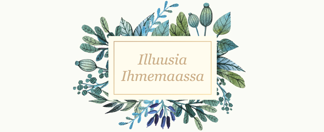 Illuusia Ihmemaassa
