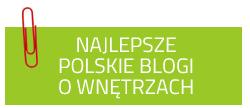 Najlepsze polskie blogi o wnętrzach