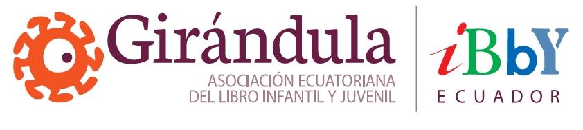 GIRÁNDULA - Asociación Ecuatoriana del Libro Infantil y Juvenil - IBBY Ecuador