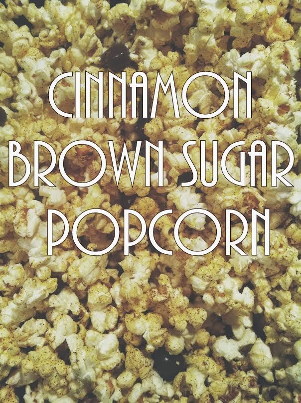 cinnamon brown sugar popcorn recipe