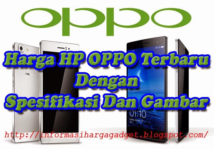 Gambar Harga HP OPPO Terbaru